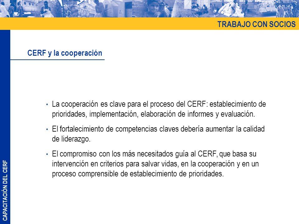 TRABAJO CON SOCIOS CERF y la cooperación.