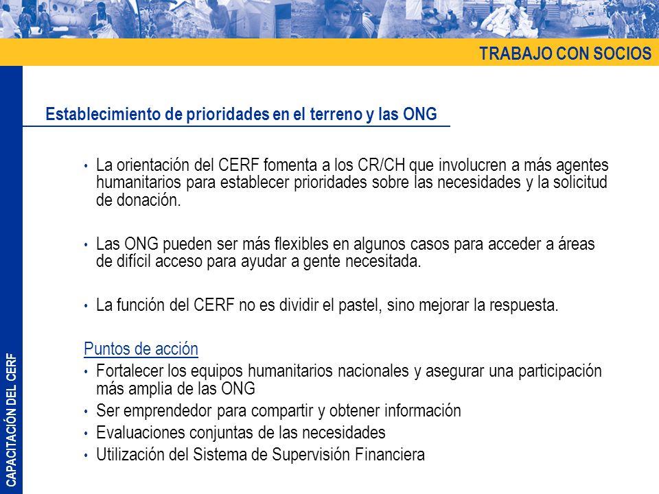 TRABAJO CON SOCIOS Establecimiento de prioridades en el terreno y las ONG.
