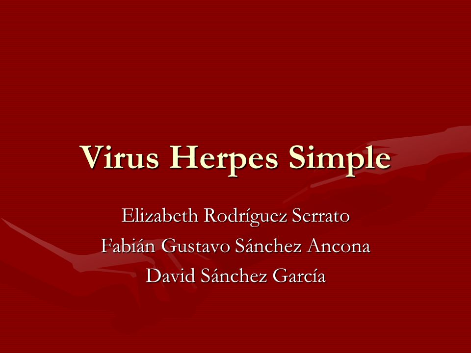 Virus Herpes Simple Elizabeth Rodríguez Serrato