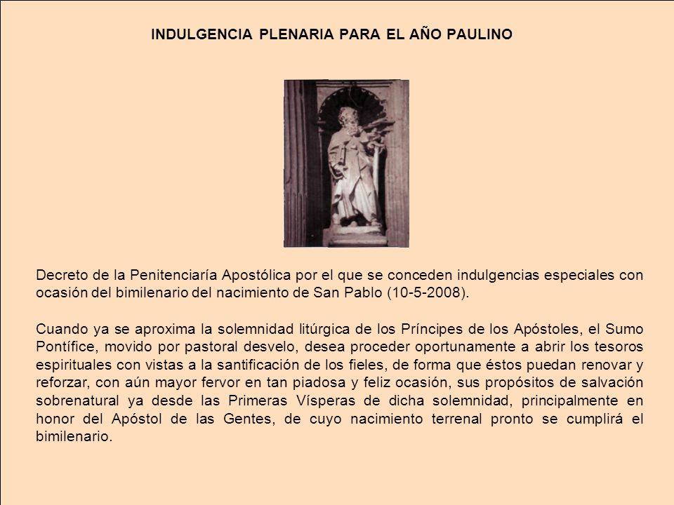INDULGENCIA PLENARIA PARA EL AÑO PAULINO
