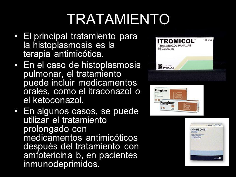 TRATAMIENTOEl principal tratamiento para la histoplasmosis es la terapia antimicótica.