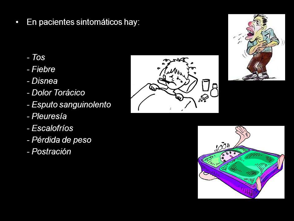 En pacientes sintomáticos hay: