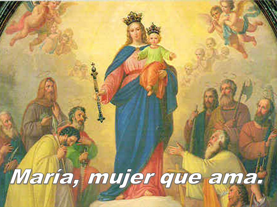 María, mujer que ama.