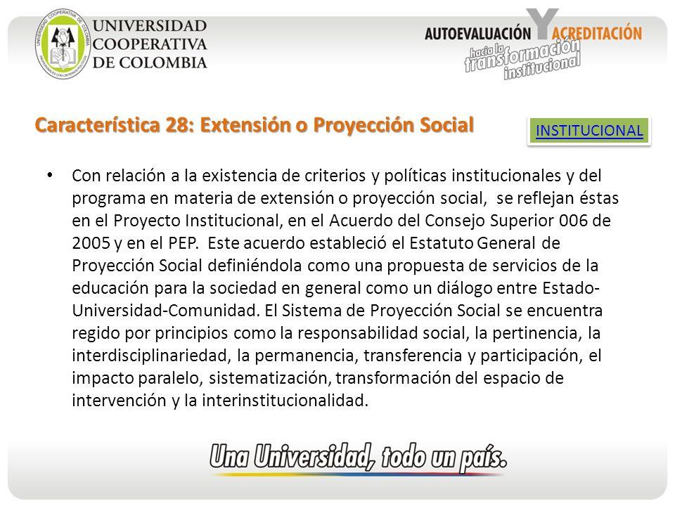 Característica 28: Extensión o Proyección Social