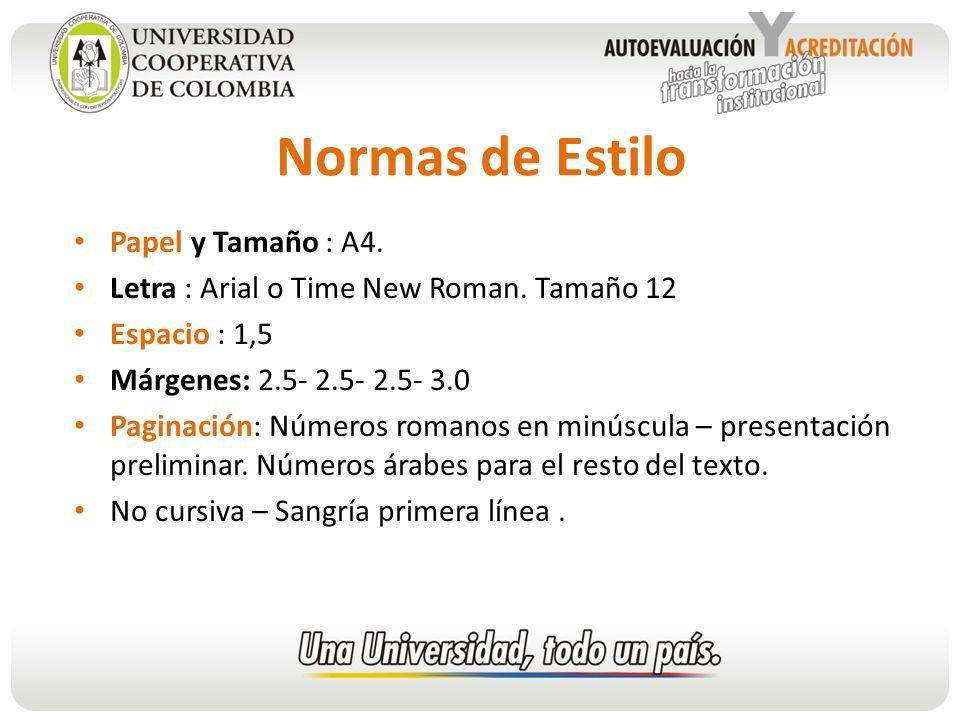 Normas de Estilo Papel y Tamaño : A4.