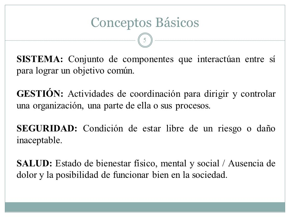 Conceptos Básicos SISTEMA: Conjunto de componentes que interactúan entre sí para lograr un objetivo común.