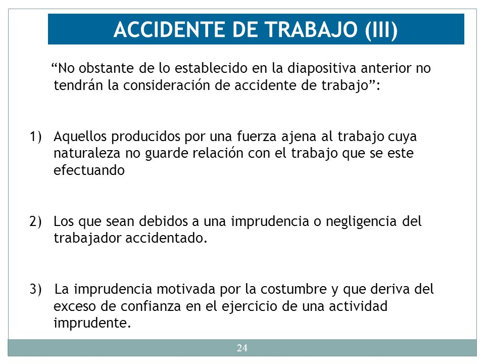 ACCIDENTE DE TRABAJO (III)