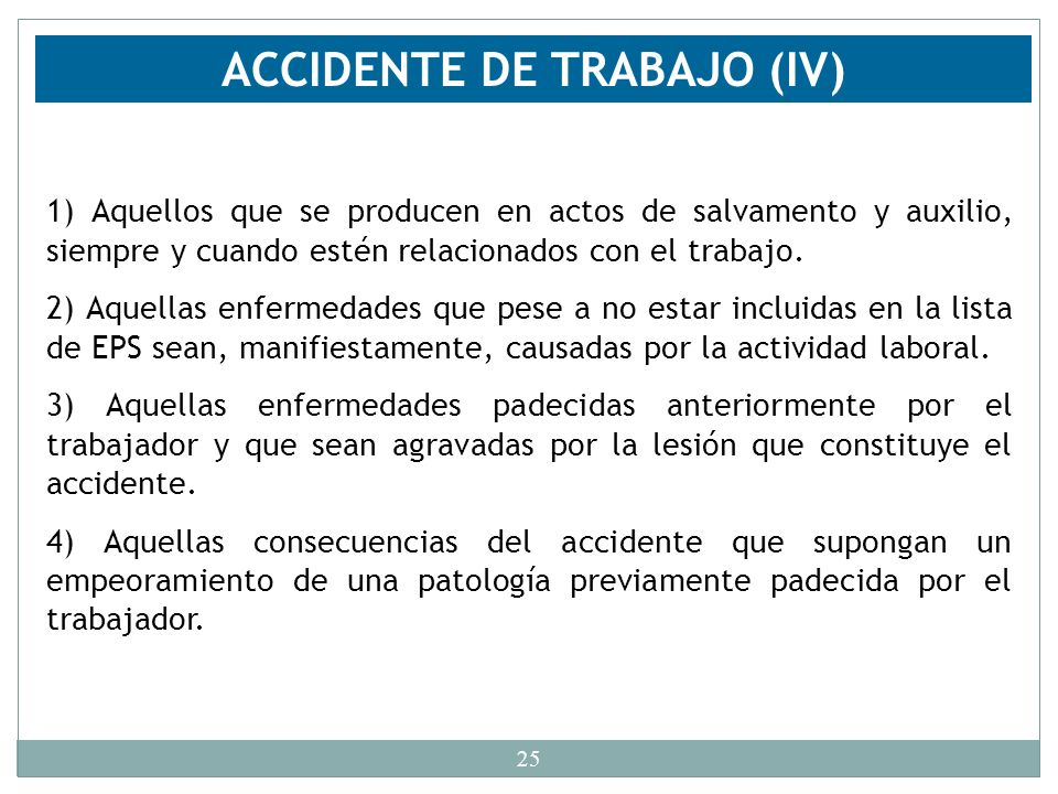 ACCIDENTE DE TRABAJO (IV)