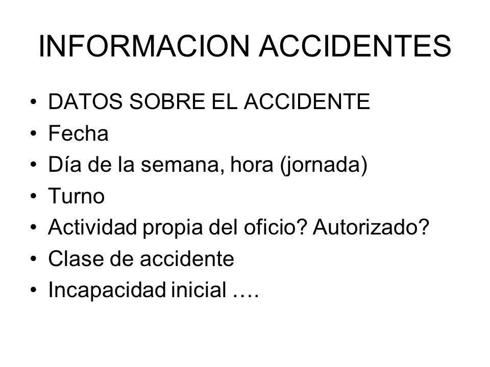 INFORMACION ACCIDENTES