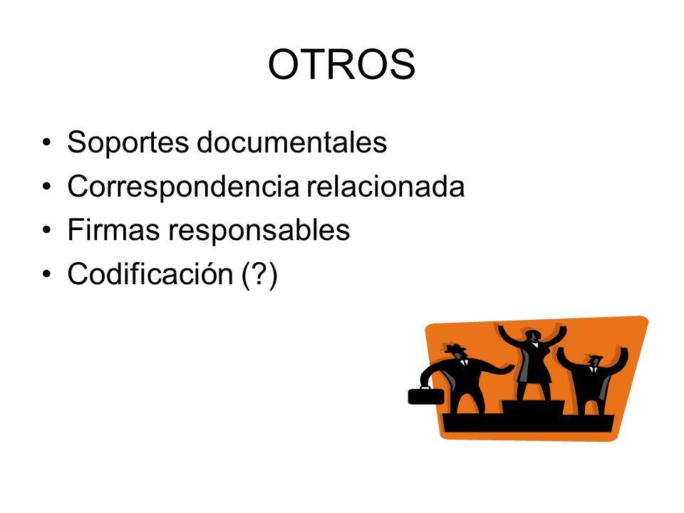 OTROS Soportes documentales Correspondencia relacionada