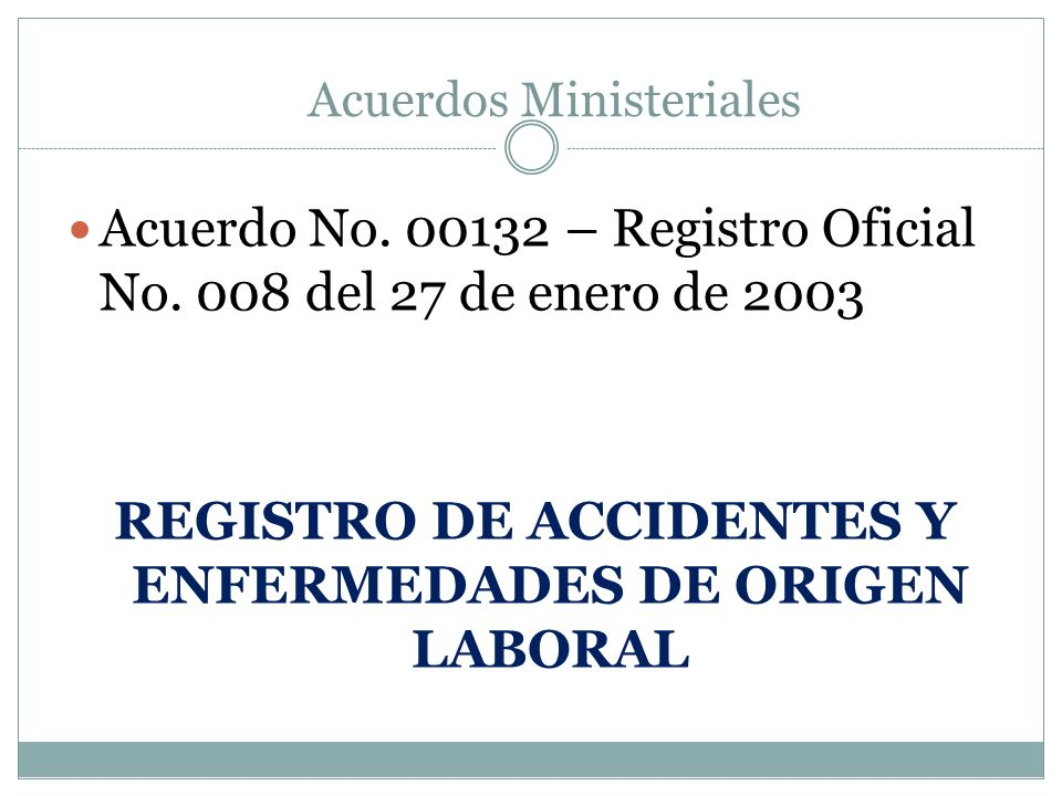 REGISTRO DE ACCIDENTES Y ENFERMEDADES DE ORIGEN LABORAL