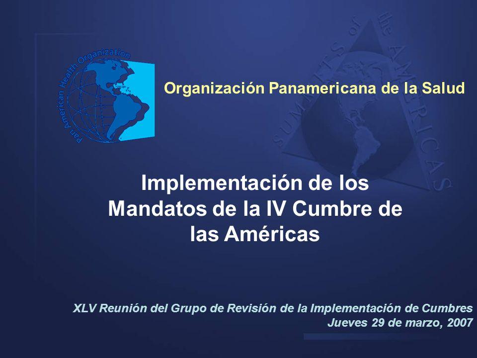 Implementación de los Mandatos de la IV Cumbre de las Américas