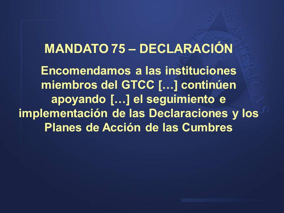 MANDATO 75 – DECLARACIÓN