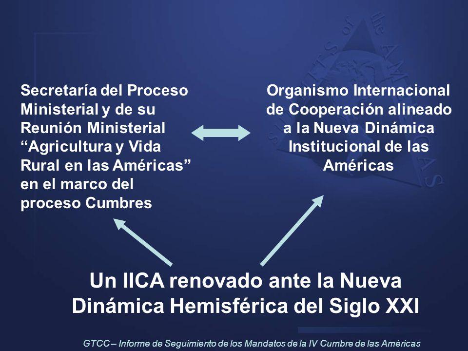 Un IICA renovado ante la Nueva Dinámica Hemisférica del Siglo XXI