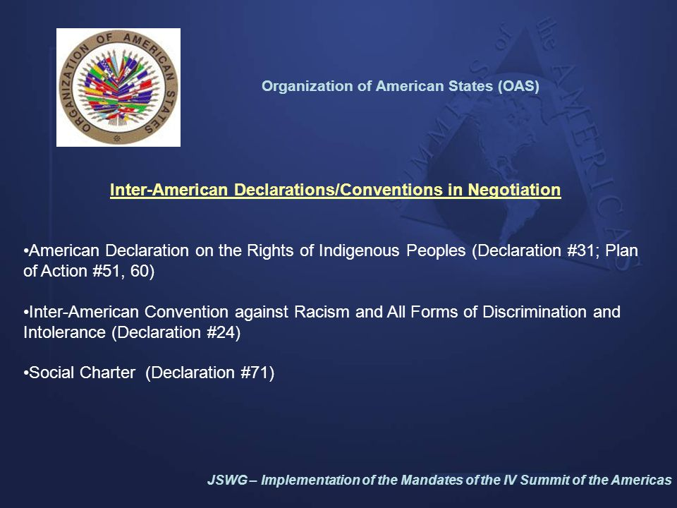 Inter-American Declarations/Conventions in Negotiation