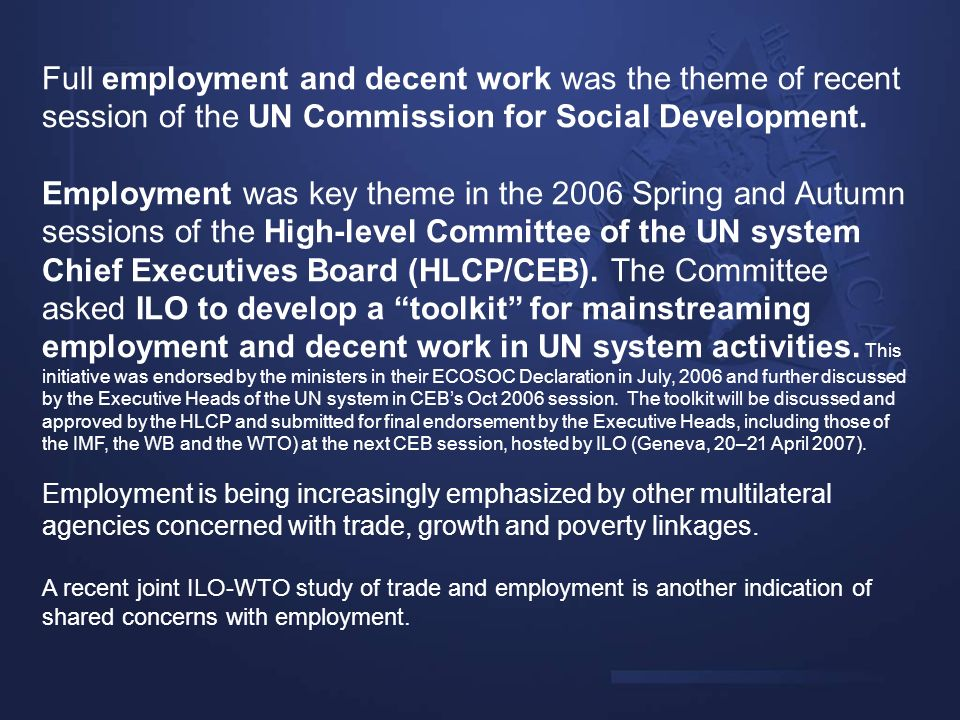 Full employment and decent work was the theme of recent session of the UN Commission for Social Development.