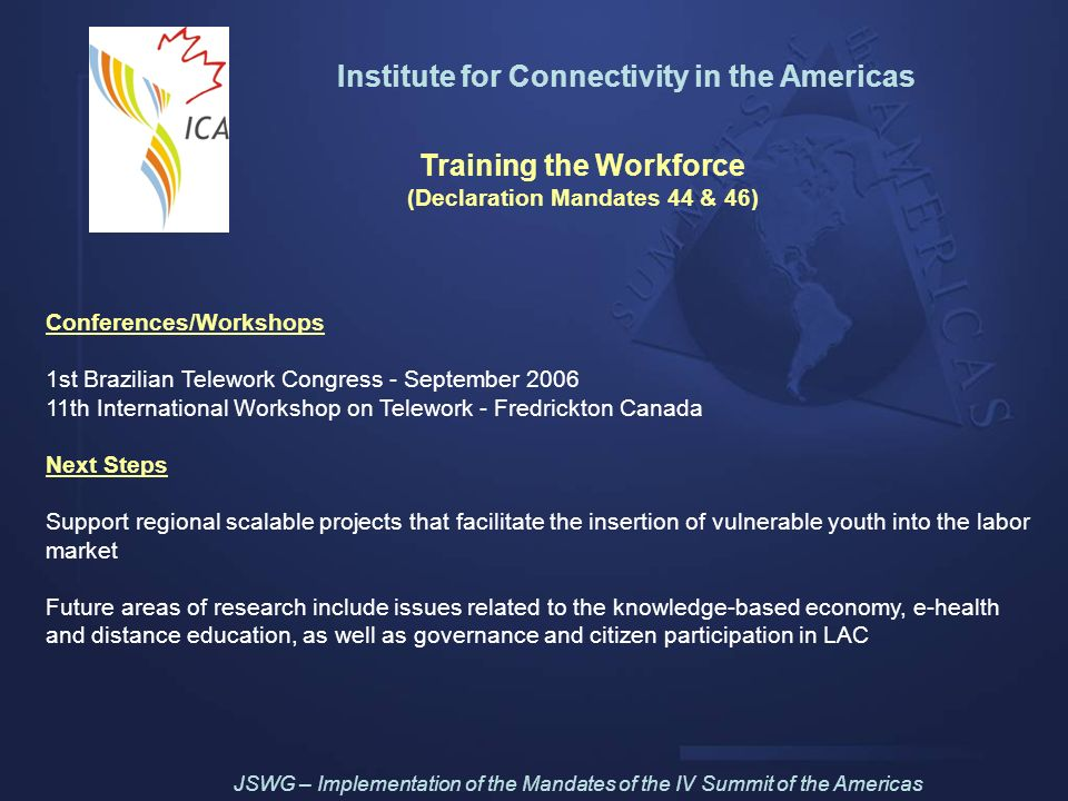 Institute for Connectivity in the Americas Training the Workforce