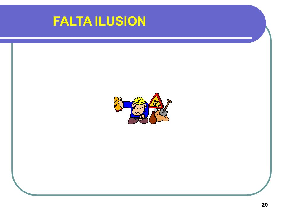 FALTA ILUSION