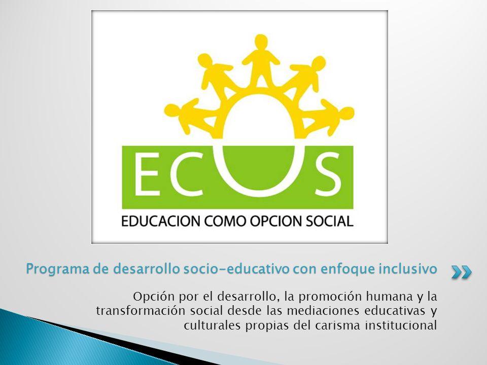 Programa de desarrollo socio-educativo con enfoque inclusivo