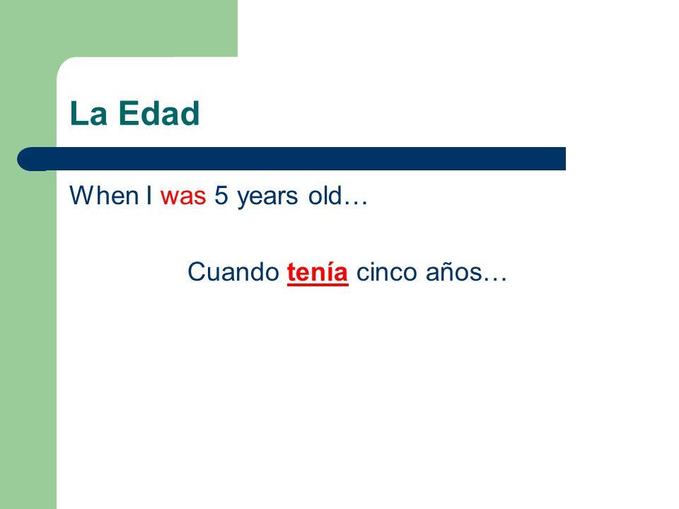 Cuando tenía cinco años…