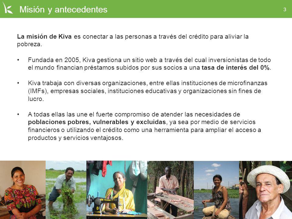 Misión y antecedentes La misión de Kiva es conectar a las personas a través del crédito para aliviar la pobreza.
