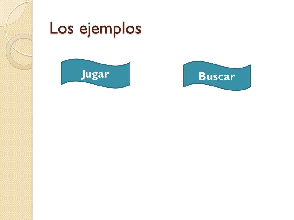Los ejemplos Jugar Buscar