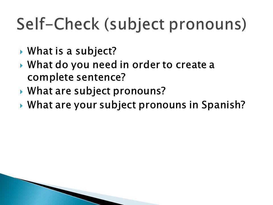 Self-Check (subject pronouns)