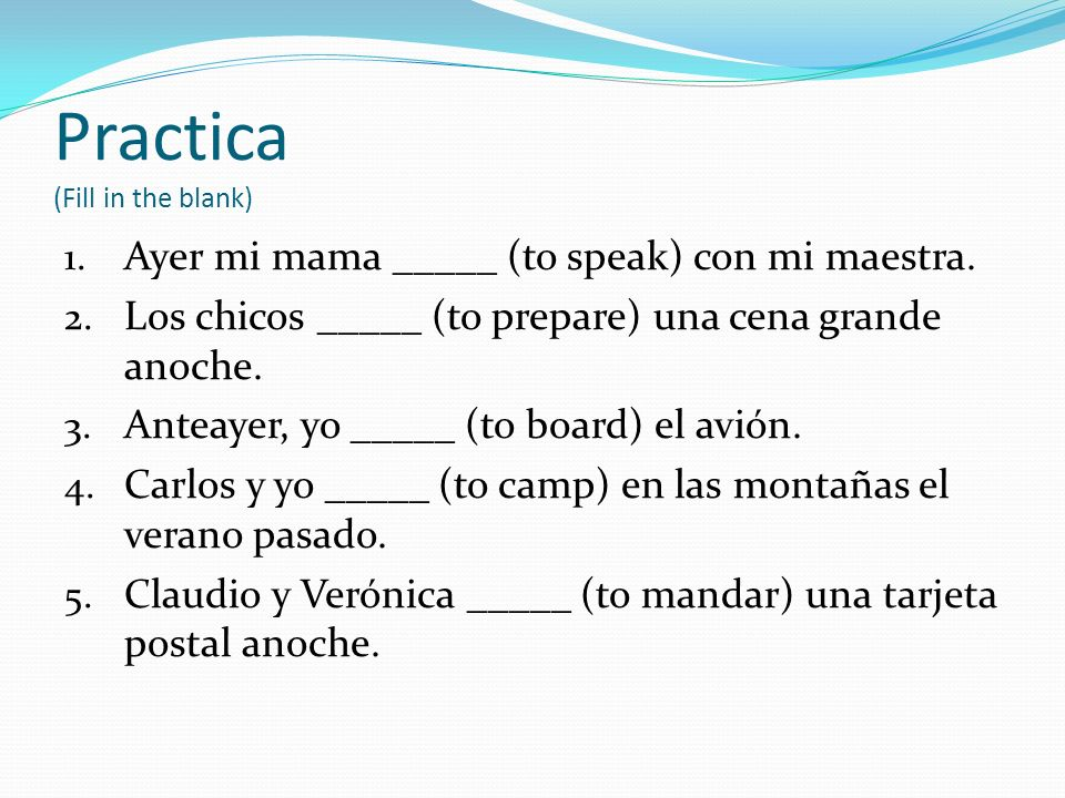 Practica (Fill in the blank)