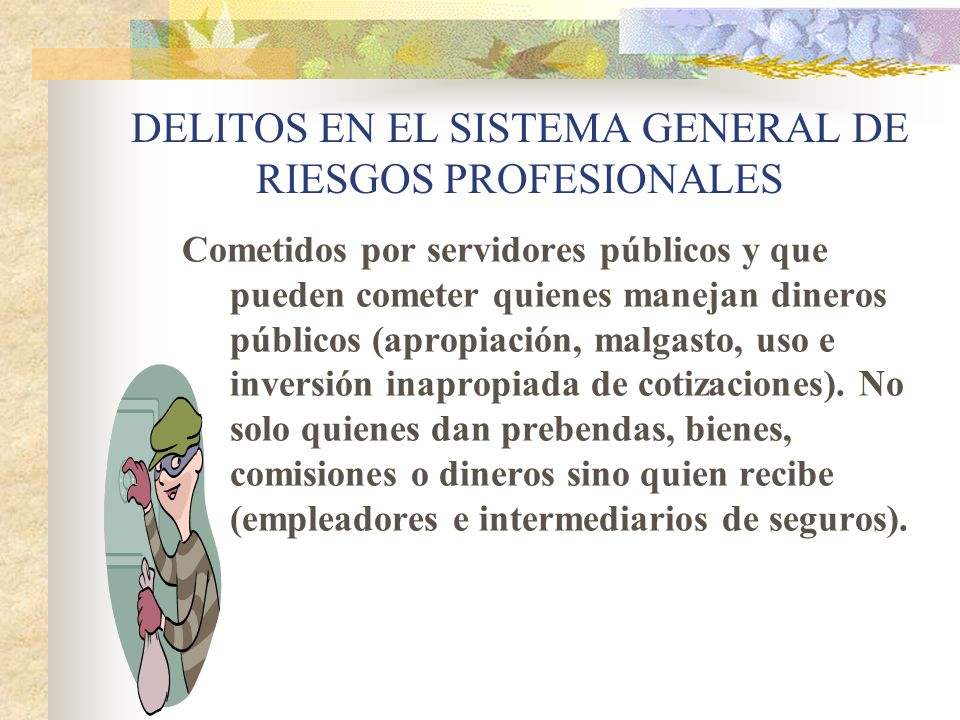 DELITOS EN EL SISTEMA GENERAL DE RIESGOS PROFESIONALES