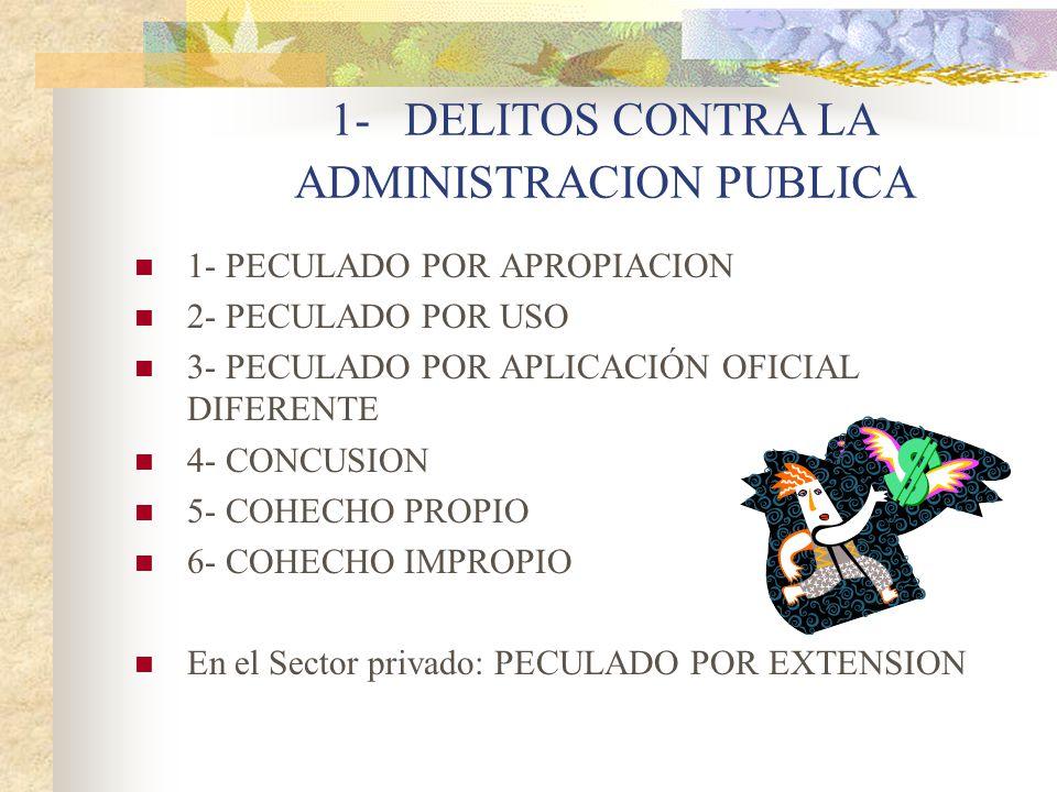 1- DELITOS CONTRA LA ADMINISTRACION PUBLICA