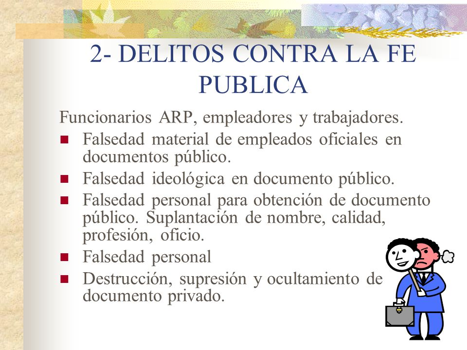 2- DELITOS CONTRA LA FE PUBLICA