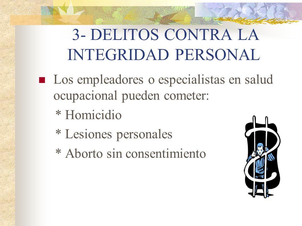3- DELITOS CONTRA LA INTEGRIDAD PERSONAL