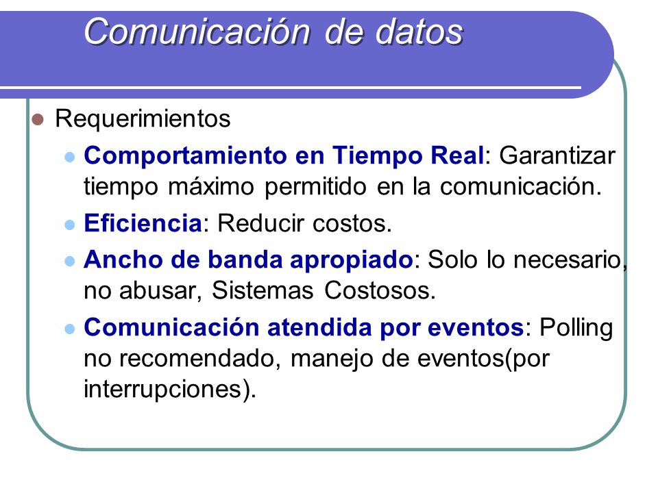 Comunicación de datos Requerimientos