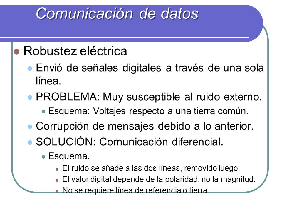 Comunicación de datos Robustez eléctrica