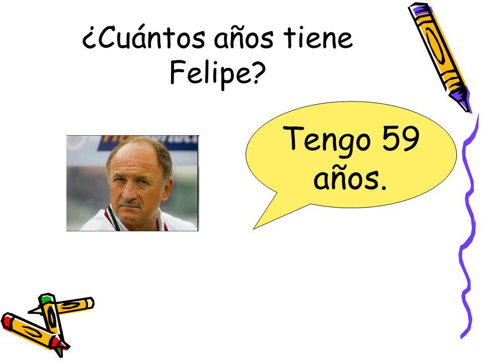 ¿Cuántos años tiene Felipe