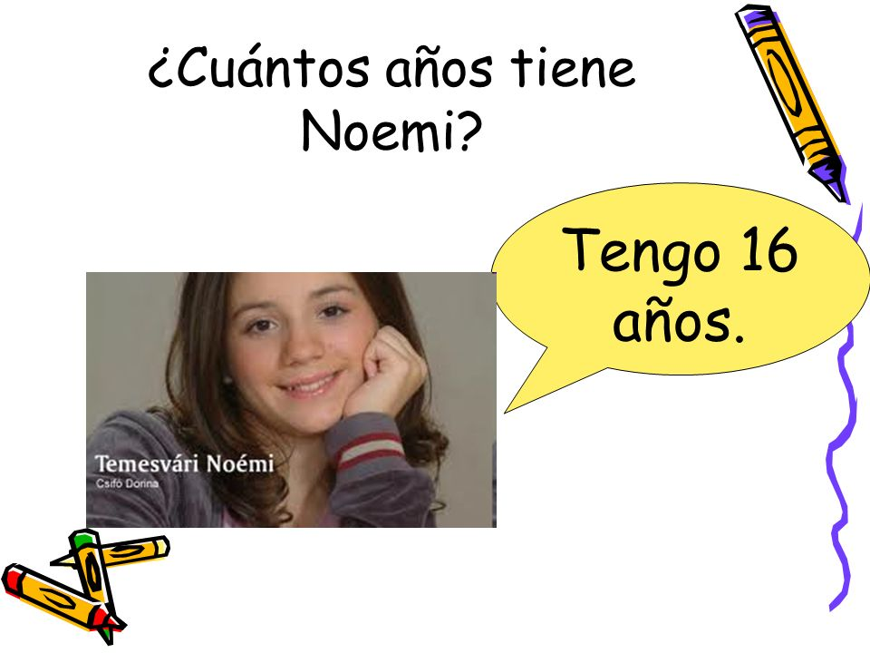 ¿Cuántos años tiene Noemi