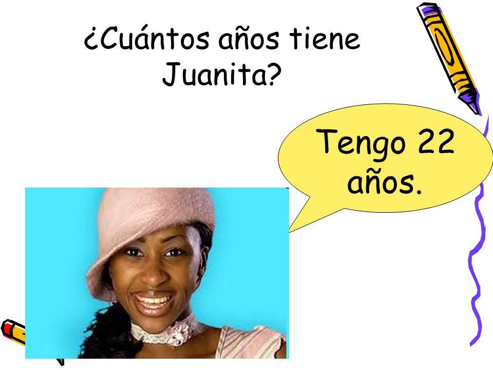 ¿Cuántos años tiene Juanita