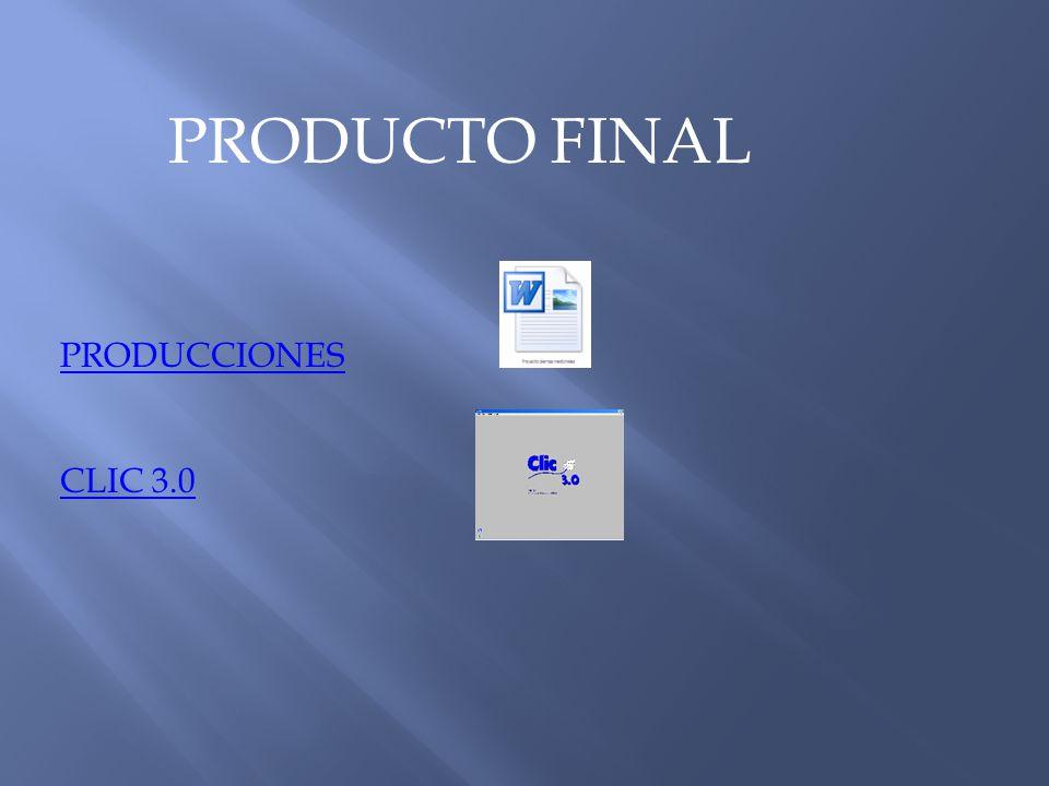 PRODUCTO FINAL PRODUCCIONES CLIC 3.0