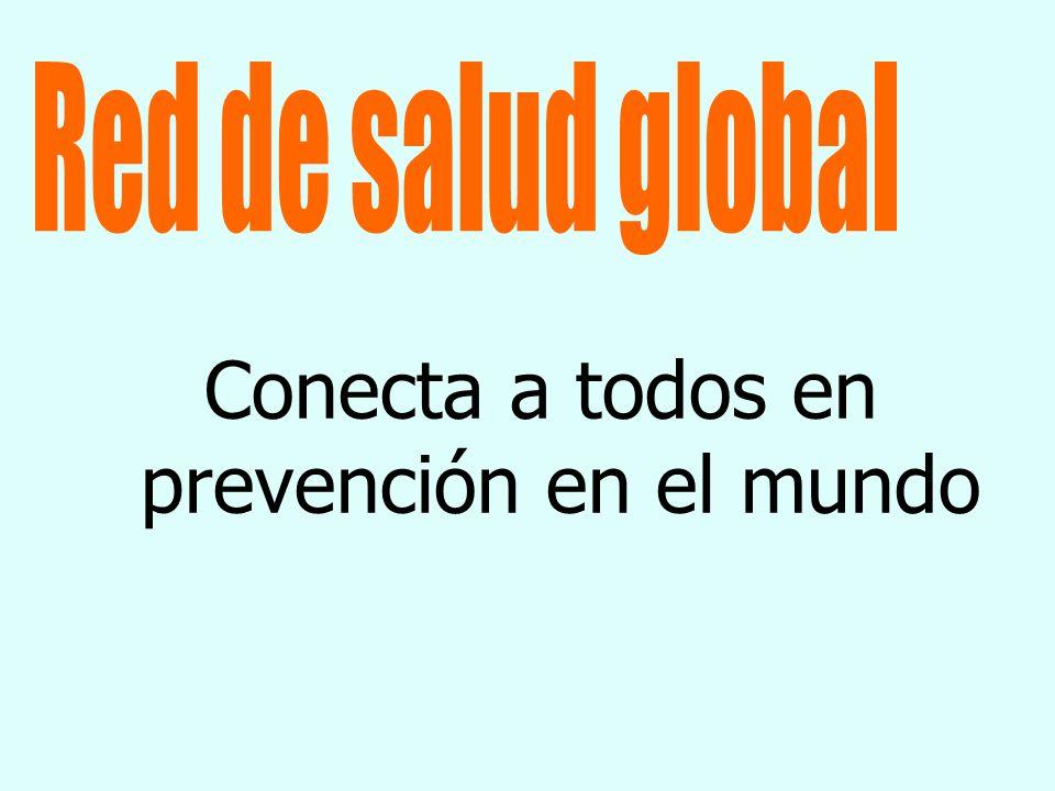 Conecta a todos en prevención en el mundo