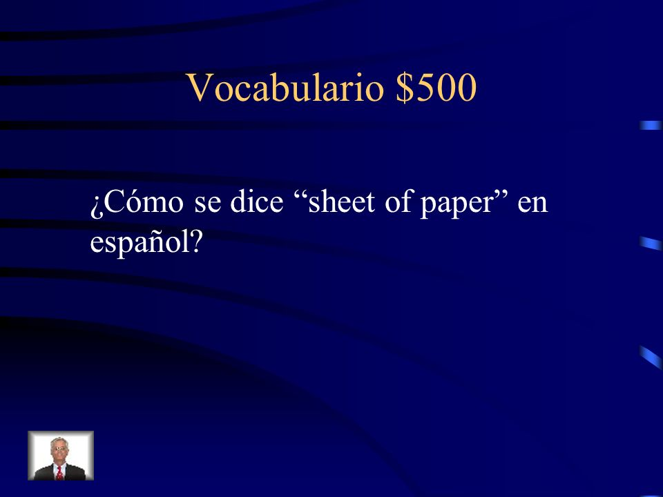 Vocabulario $500 ¿Cómo se dice sheet of paper en español