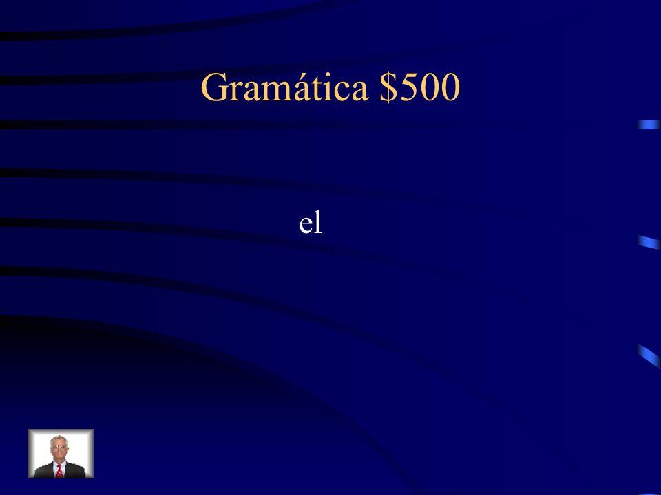 Gramática $500 el