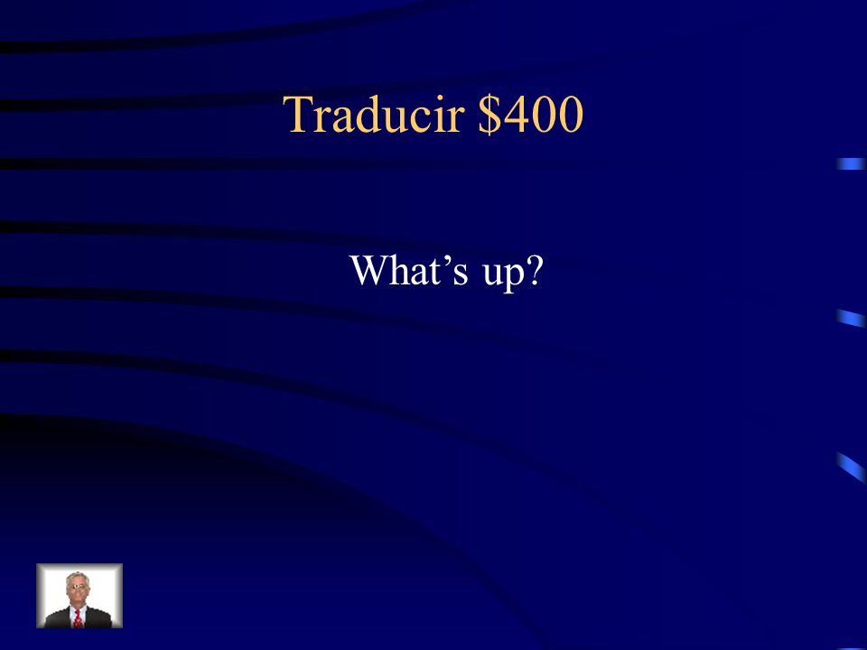 Traducir $400 What's up