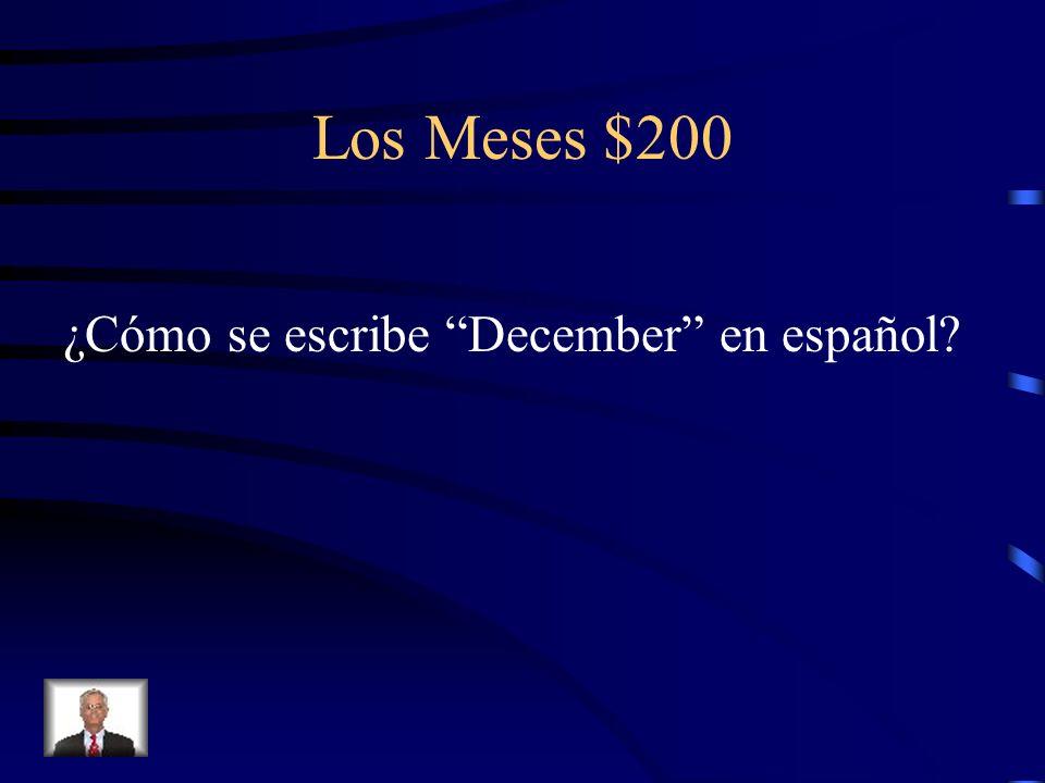 Los Meses $200 ¿Cómo se escribe December en español