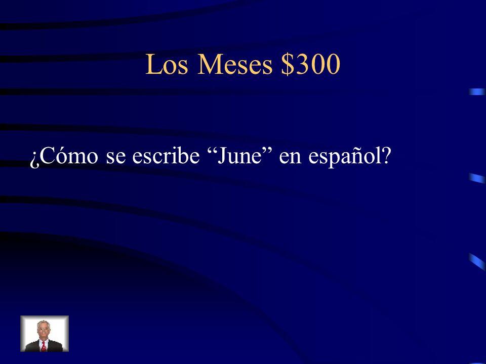 Los Meses $300 ¿Cómo se escribe June en español
