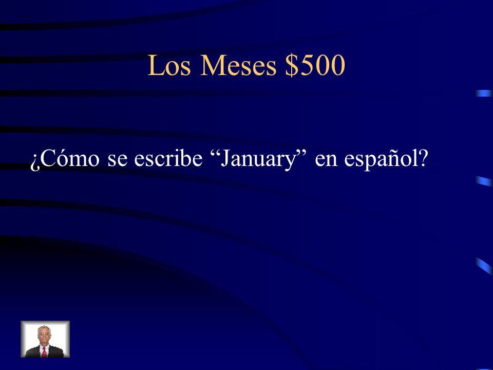 Los Meses $500 ¿Cómo se escribe January en español