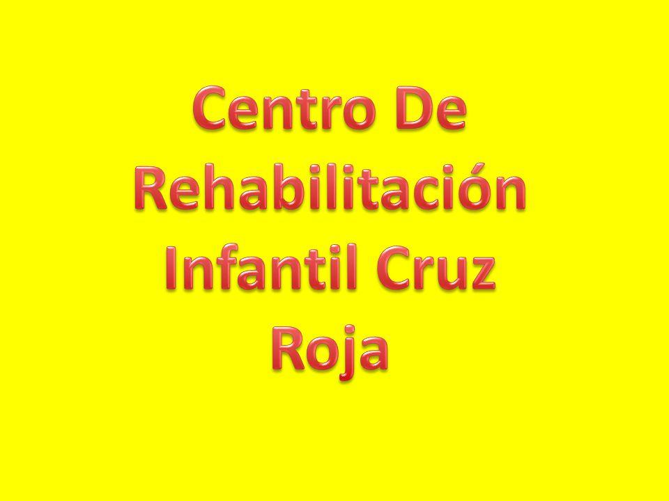 Centro De Rehabilitación Infantil Cruz Roja