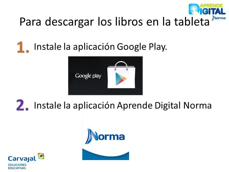 Para descargar los libros en la tableta