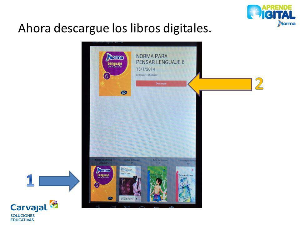 Ahora descargue los libros digitales.
