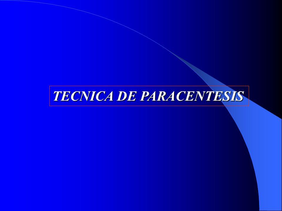 TECNICA DE PARACENTESIS