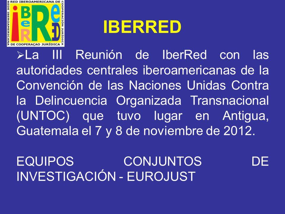 IBERRED EQUIPOS CONJUNTOS DE INVESTIGACIÓN - EUROJUST